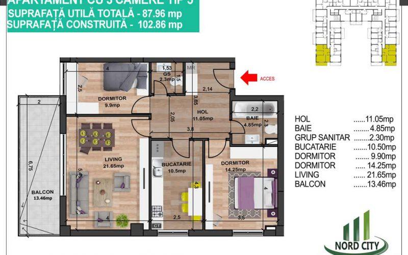 Apartament cu 3 camere tip 5 - Nord City